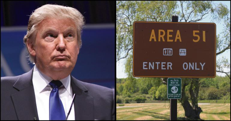 President Trump and a sign outside Area 51